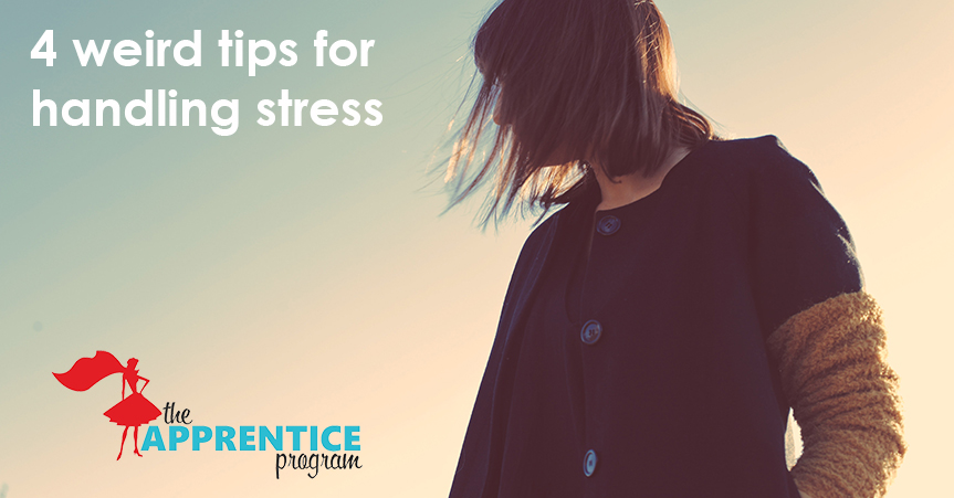 4-weird-tips-handling-stress