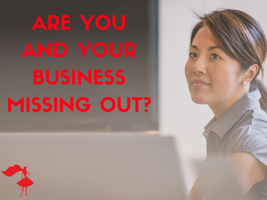 ARE YOU &YOUR BUSINESSMISSING OUT- rec