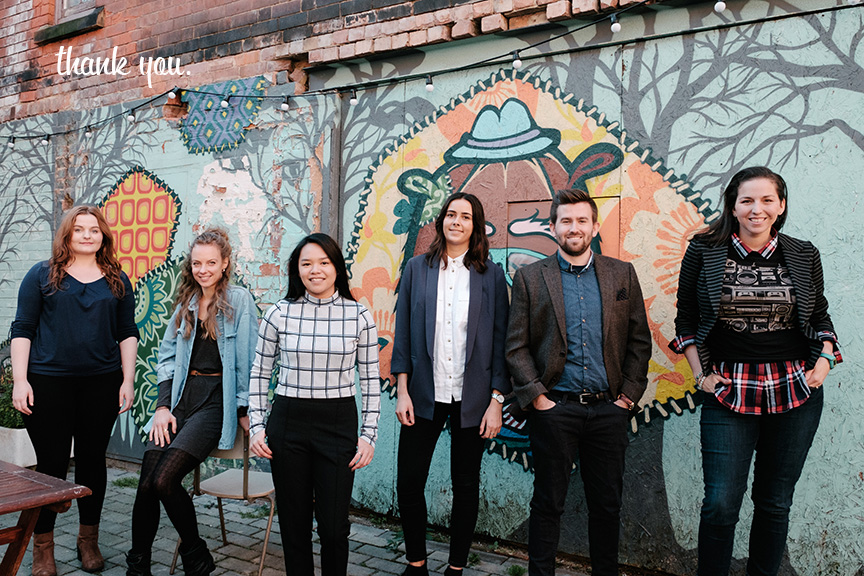 from left to right: Bethany (filmmaker), Fanni (graphic designer), Ana (filmmaker), Chloe (community manager + marketing), Ryan (filmmaker), Mary (educator + undercover superhero) and (not seen) Minder (marketing) + Laura (blogger) + Millie (social media)